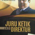 Membaca Kisah Sukses Babun Suharto, Sosok di Balik Suksesnya UIN KHAS Jember